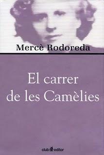 Mercè Rodoreda - El carrer de les Camèlies
