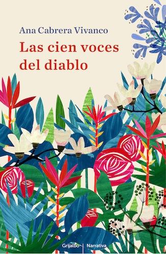Ana Cabrera Vivanco - Las cien voces del diablo