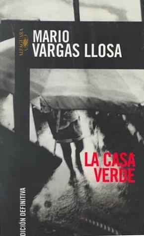 Portada de La Casa Verde, del Mario Vargas Llosa