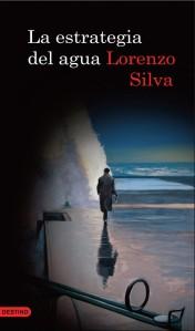 Portada de la novela de Lorenzo Silva: La estrategia del agua