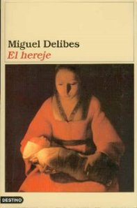 Miguel Delibes - El hereje