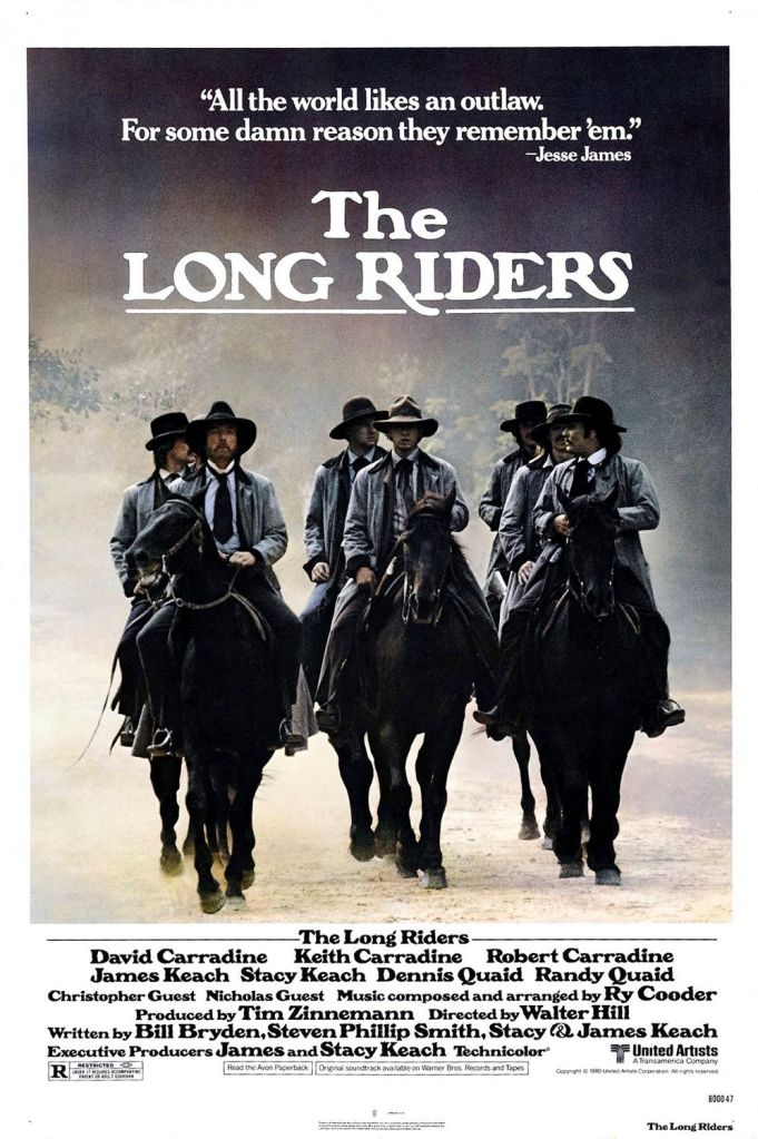 The Long Riders (Walter Hill, 1980)