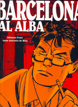 Alfonso Font & Juan Antonio de Blas: Barcelona al alba