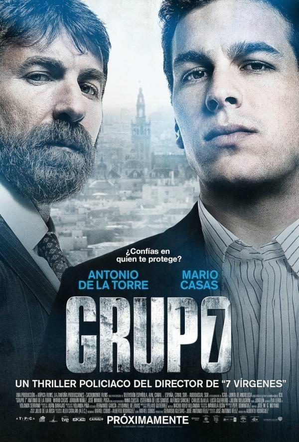 Póster de la pel·lícula Grupo 7, amb els seus protagonistes Mario Casas i Antonio de la Torre en primer pla