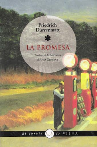 Portada de la novel·la La promesa, de Friedrich Dürrenmatt, on es veu un senyor atenent una benzinera