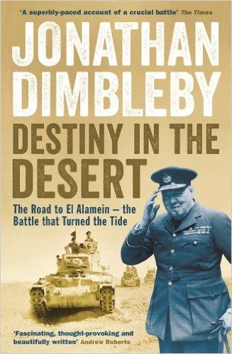 Portada del llibre de Jonathan Dimbleby 'Destiny in the Desert', en que es veu una columna de tancs avançant pel desert i una foto de Winston Churchill vestit d'uniforme militar i saludant