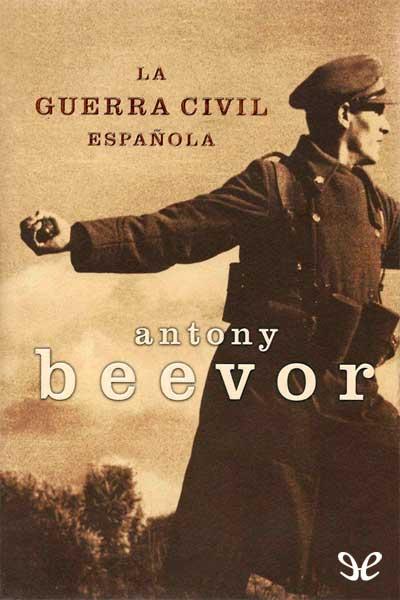 La_guerra_civil_española_de_Antony_Beevor