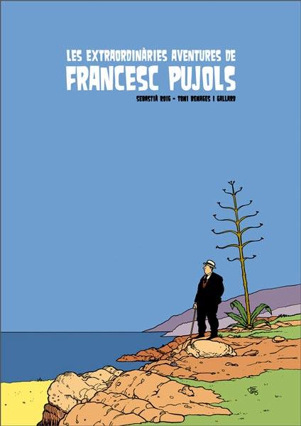 les-extraordinaries-aventures-de-francesc-pujols