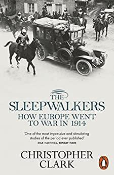 Portada del llibre 'The Sleepwalkers. How Europe Went to War in 1914', de Christopher Clark
