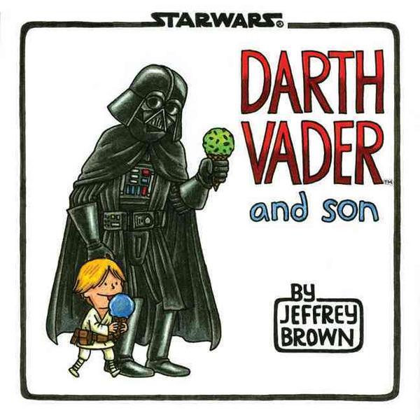 Portada del llibre Darth Vader and Son, de Jeffrey Brown